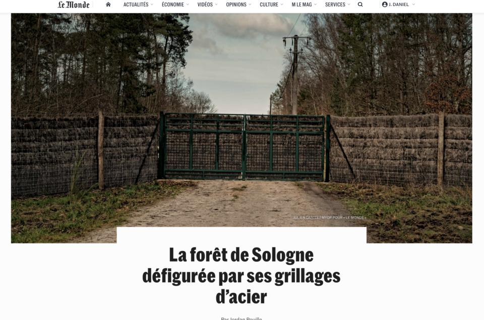 Reportage sur l'engrillagement en Sologne, pour Le Monde